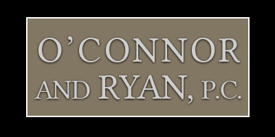 O'Connor and Ryan, P.C.